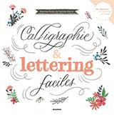 Calligraphie & lettering faciles de Marine Porte de Sainte-Marie