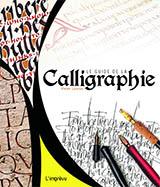 Le guide de la Calligraphie de Vivien Lunniss